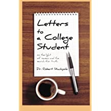 Letters to a College Student: On the Light of Reason and the Search for Truth