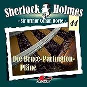 Die Bruce Partington Pläne (Sherlock Holmes 44) | Sir Arthur Conan Doyle
