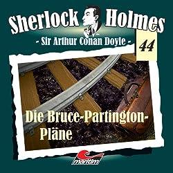 Die Bruce Partington Pläne (Sherlock Holmes 44)