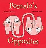 Pomelo's Opposites (Pomelo the Garden Elephant)