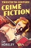Twentieth-Century Crime Fiction