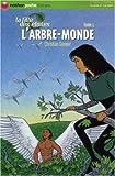 img - for La Fille des Etoiles, Tome 5 : L'arbre-Monde book / textbook / text book