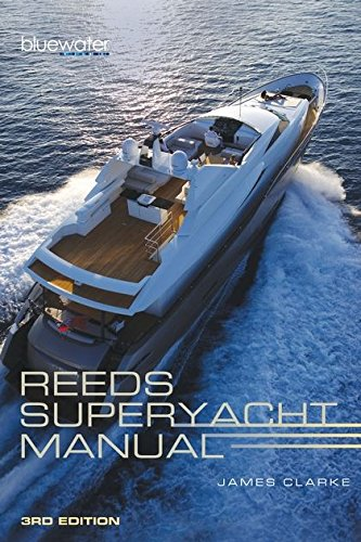 Reeds Superyacht Manual por James Clarke