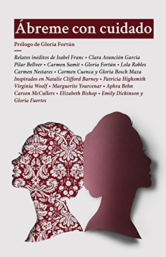 Ábreme con cuidado (Spanish Edition)