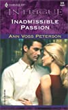 Inadmissible Passion, Ann Voss Peterson, 0373225792