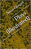 Plays (Illustrated)