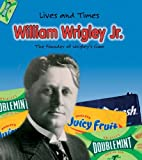 William Wrigley Jr., Margaret C. Hall and M. C. Hall, 1403463476