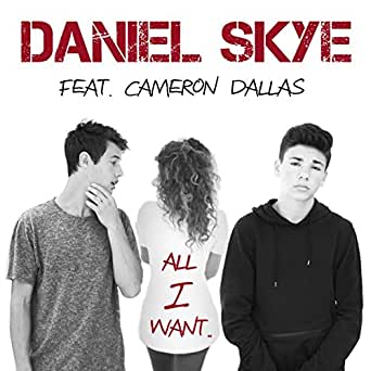 all i want daniel skye mp3 free download