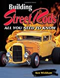 Building Street Rods, Ken Wickham, 087349962X