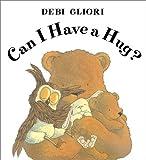 Can I Have a Hug?, Debi Gliori, 0439276020