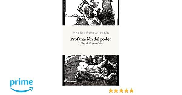 Profanacion Del Poder (Sin Fronteras): Amazon.es: Pérez Antolín ...