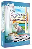 Best Tea With Chamomiles - Crosswords and Chamomile by Elizabeth Adams - Guideposts Review