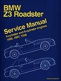 Bmw Z3 Roadster: Service Manual : 4-Cylinder and 6-Cylinder Engines 1996, 1997, 1998