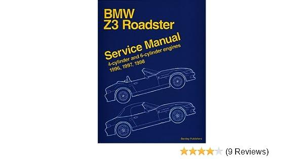 bmw z3 roadster service manual 4 cylinder and 6 cylinder engines rh amazon com 97 bmw z3 owners manual 1997 bmw z3 service manual pdf