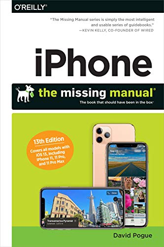 iPhone: The Missing Manual: The Book That Should
