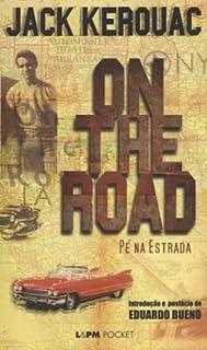 On The Road Pe Na Estrada Colecao L Pm Pocket Pdf Jack Kerouac