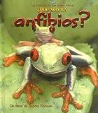 ?Que Son los Anfibios?, Bobbie Kalman and Jacqueline Langille, 0778787613