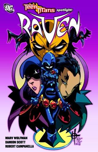 Teen Titans Spotlight: Raven (Teen Titans (DC Comics) (Graphic Novels)) (Raven Dc Comics)