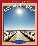 Solar Power, Christine Petersen, 0516228072