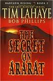 The Secret on Ararat, Tim LaHaye and Bob Phillips, 0553803239