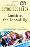 Lunch at the Piccadilly (Ballantine Reader's Circle)