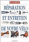 Réparation et entretien de votre vélo par Grant
