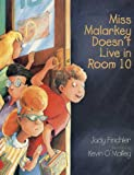 Miss Malarkey Doesn't Live in Room 10, Judy Finchler, 0613034686