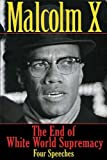 End of White World Supremacy, Malcolm X and Robert Silverberg, 1611450160