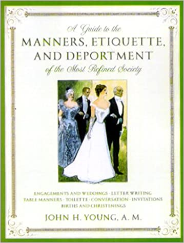 deportment for adults Etiquette and
