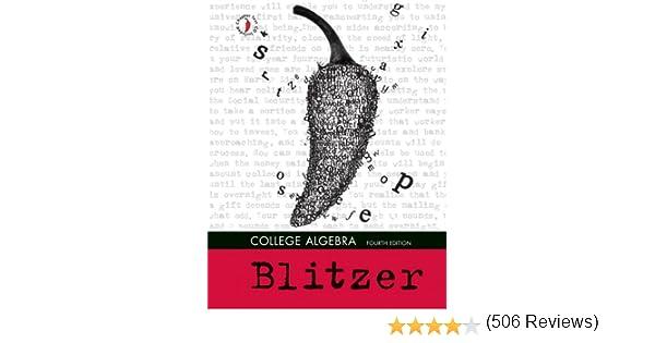 College algebra 4th edition robert f blitzer 9780132191418 college algebra 4th edition robert f blitzer 9780132191418 amazon books fandeluxe Images