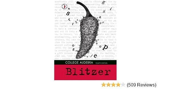 College algebra 4th edition robert f blitzer 9780132191418 college algebra 4th edition robert f blitzer 9780132191418 amazon books fandeluxe Choice Image