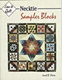 Men's Neckties: Sampler Blocks (Love to Quilt)