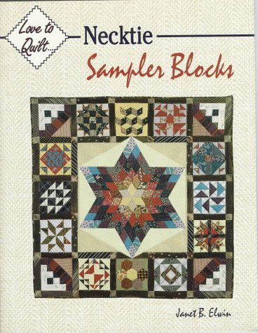 - Necktie Sampler Blocks (Love to Quilt)
