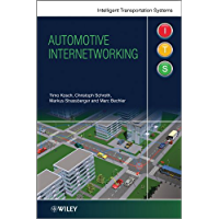 Automotive Internetworking (Intelligent Transport Systems Book 5) (English Edition)