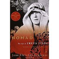 Passionate Nomad: The Life of Freya Stark