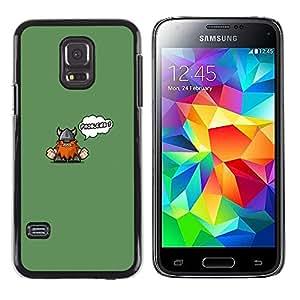 CASEX Cases / Samsung Galaxy S5 Mini, SM-G800, NOT S5 REGULAR! / Funny Cute Viking - Problems # / Delgado Negro Plástico caso cubierta Shell Armor Funda Case Cover Slim Armor Defender