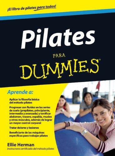 Pilates para Dummies (Spanish Edition) PDF