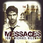 Messages: Book 1 in the David Chance Series | John Michael Hileman