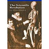 The Scientific Revolution: An Encyclopedia