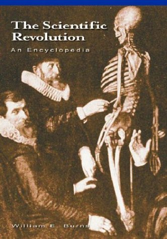 The Scientific Revolution: An Encyclopedia (History Of Science)