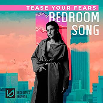 Bedroom Song By Tease Your Fears On Amazon Music Amazoncom