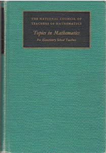 Hardcover Topics in mathematics for elementary school teachers: Twenty-Ninth Yearbook Book