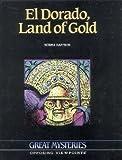 El Dorado, Land of Gold, Norma Gaffron, 0899080863