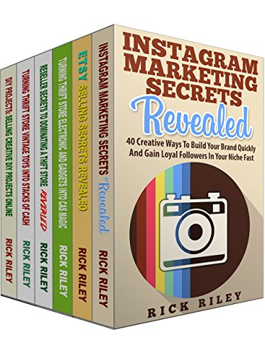 How To Sell On Etsy, eBay and Instagram Marketing Secrets Box Set...