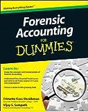 Forensic Accounting, Frimette Kass-Shraibman and Vijay S. Sampath, 0470889284