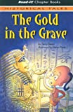 The Gold in the Grave, Terry Deary, 1404812709