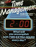 img - for The New Time Management: What Will You Accomplish With Two Extra Hours Every Day?, By Dr. Merrill Douglass And Dr. Larry Baker, 6 Audio Cassettes And One Booklet, Narrated By William T. Brooks book / textbook / text book