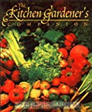 The Kitchen Gardener's Companion, Pat Katz, 088179189X