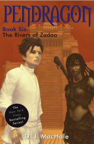 Read Online The Rivers of Zadaa (Pendragon) pdf epub