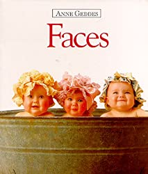 Faces (Anne Geddes Children's Collection)